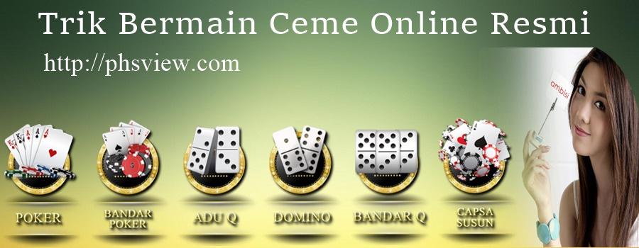 trik bermain ceme online